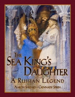 The Sea King's Daughter: A Russian Legend (15th Anniversary Edition) Cover Image