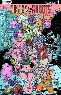 Ninjas & Robots Vol. 1 Cover Image
