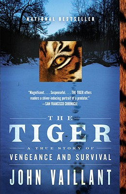 The Tiger: A True Story of Vengeance and Survival (Vintage Departures) Cover Image