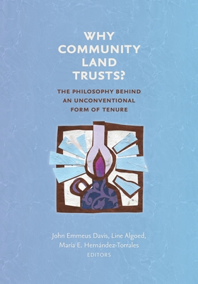 Cover for Why Community Land Trusts?