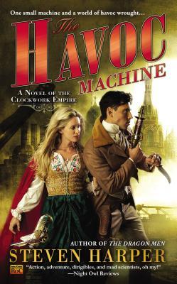 The Havoc Machine: A Novel of the Clockwork Empire Cover Image