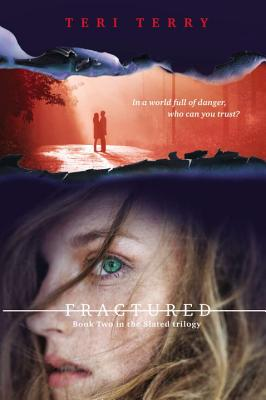 Fractured: A Slated novel, Book 2 Cover Image