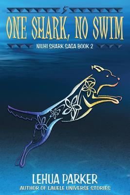 One Shark, No Swim (Niuhi Shark Saga #2) Cover Image