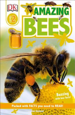 DK Readers L2: Amazing Bees: Buzzing with Bee Facts! (DK Readers Level 2) Cover Image