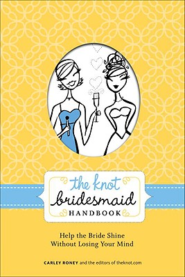 The Knot Bridesmaid Handbook Cover