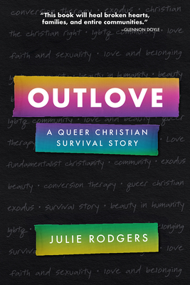 Outlove: A Queer Christian Survival Story Cover Image