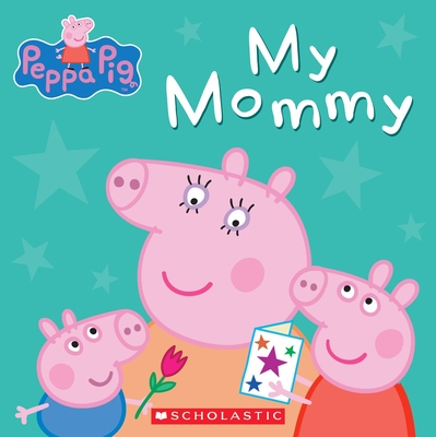 Peppa Pig My Mommy cover image