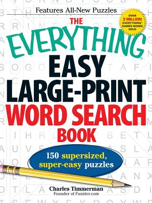 The Everything Easy Large-Print Word Search Book: 150 supersized, super-easy puzzles (Everything®) Cover Image