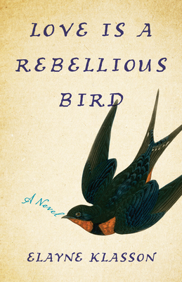 Love Is a Rebellious Bird Cover Image
