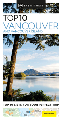 Eyewitness Top 10 Vancouver and Vancouver Island Cover Image
