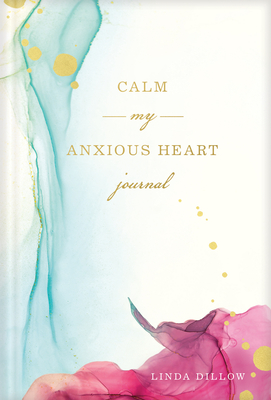 Calm My Anxious Heart Journal Cover Image