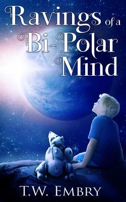 Ravings of a Bi-Polar Mind Cover Image