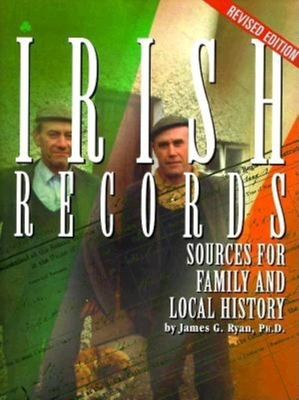 Irish Records: Sources for Family and Local History Cover Image