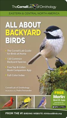 All about Backyard Birds- Eastern & Central North America (Cornell Lab of Ornithology) Cover Image
