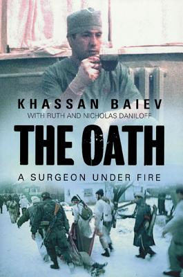 The Oath: A Surgeon Under Fire Cover Image