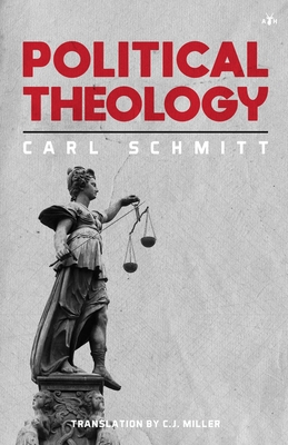 Political Theology: Four Chapters on the Concept of Sovereignty Cover Image