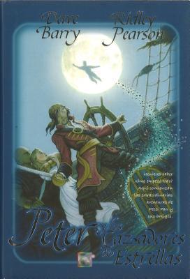 Cover for Peter y los Cazadores de Estrellas = Peter and the Starcatchers