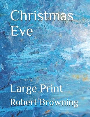 Christmas Eve: Large Print Cover Image