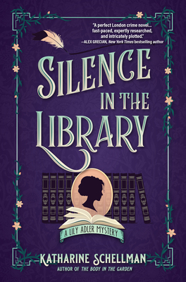 Silence in the Library: A Lily Adler Mystery (LILY ADLER MYSTERY, A #2) Cover Image