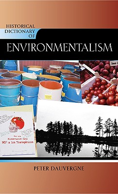 Cover for Historical Dictionary of Environmentalism (Historical Dictionaries of Religions #92)