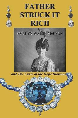 Father Struck It Rich and the Curse of the Hope Diamond Cover Image