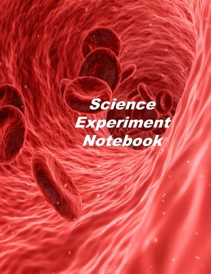 Science Experiment Notebook: Experiment Documentation and Lab Tracker Cover Image