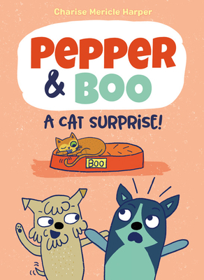 Pepper & Boo: A Cat Surprise! Cover Image