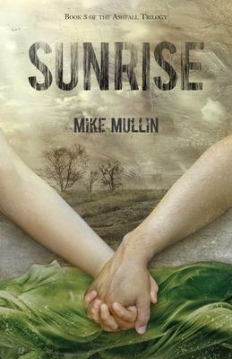 Sunrise (Ashfall Trilogy) Cover Image