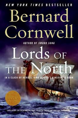 Lords of the North: A Novel (Saxon Tales #3) Cover Image