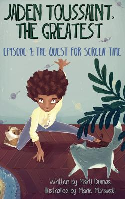 The Quest for Screen Time: Episode 1 (Jaden Toussaint #1) Cover Image
