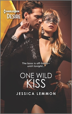 One Wild Kiss: A One Night with the Boss Romance Cover Image