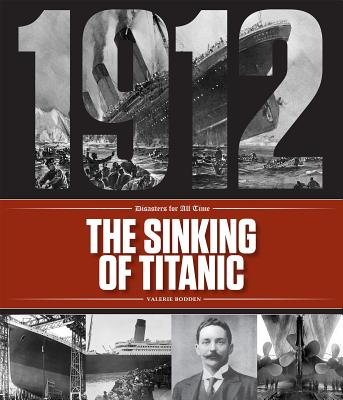 The Sinking of Titanic (Disasters for All Time) Cover Image