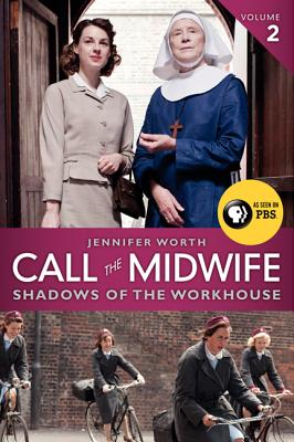 Call the Midwife: Shadows of the Workhouse Cover Image