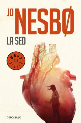 La sed / The Thirst (Harry Hole #11) Cover Image