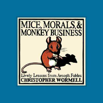 Mice, Morals, & Monkey Business Cover