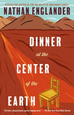 Dinner at the Center of the Earth (Vintage International) Cover Image