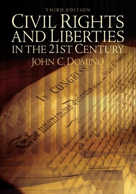 Civil Rights & Liberties in the 21st Century Cover Image