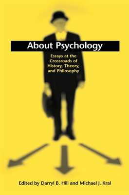 About Psychology: Essays at the Crossroads of History, Theory, and Philosophy (Suny Series) Cover Image