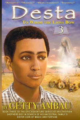 Desta: To Whome the Lions Bow Cover Image
