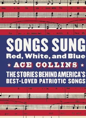 Songs Sung Red, White, and Blue Cover