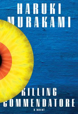 Killing Commendatore: A novel Cover Image