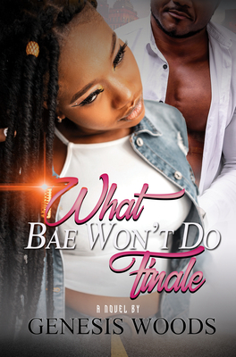What Bae Won't Do: The Finale Cover Image