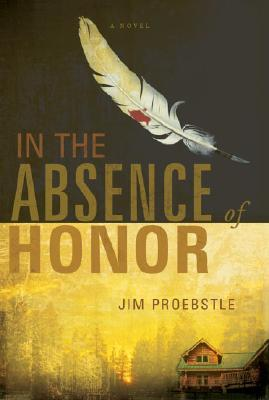 In the Absence of Honor Cover