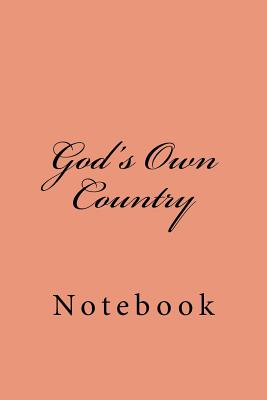 God's Own Country: Notebook Cover Image