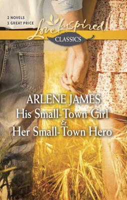 His Small-Town Girl & Her Small-Town Hero Cover