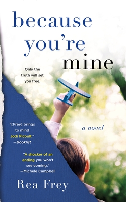 Because You're Mine: A Novel Cover Image
