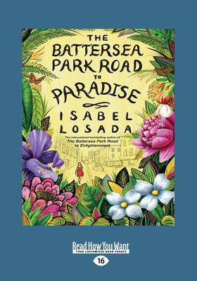 The Battersea Park Road to Paradise (Large Print 16pt) Cover Image