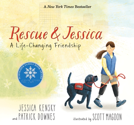 Rescue & Jessica: A Life Changing Freindship by Jessica Kensky