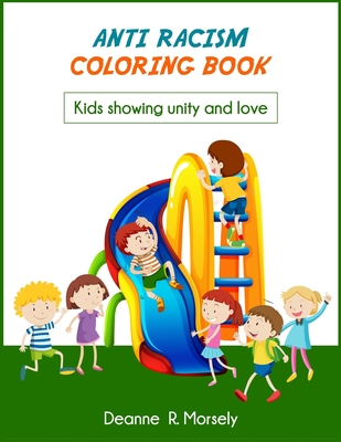 Anti Racism Coloring Book: Kids showing unity and love Cover Image