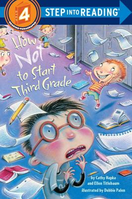 How Not to Start Third Grade Cover